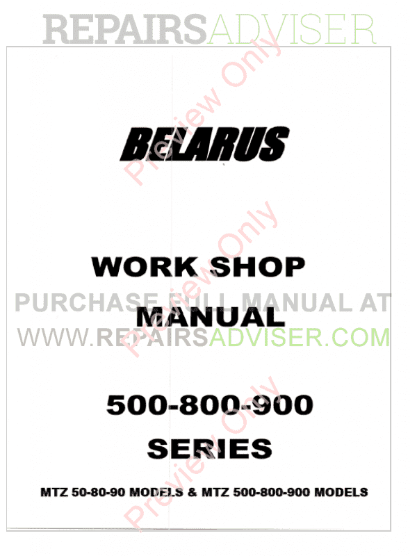 Belarus MTZ 50-80-90 And MTZ 500-800-900 Models Tractors Workshop Manual PDF, Manuals for Heavy Equip. by www.repairsadviser.com