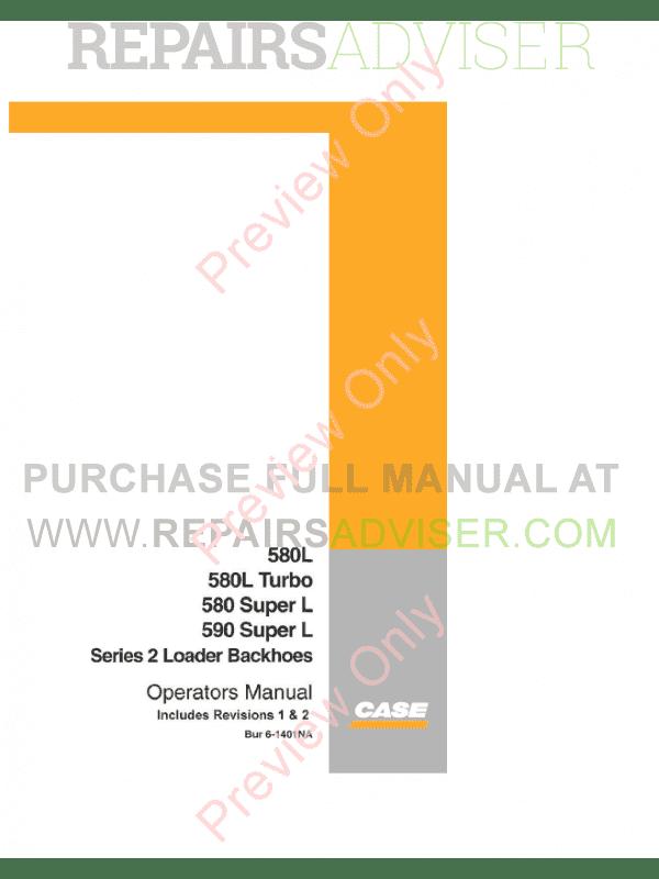 Case 580 series Backhoes Loader incl  L series Operators