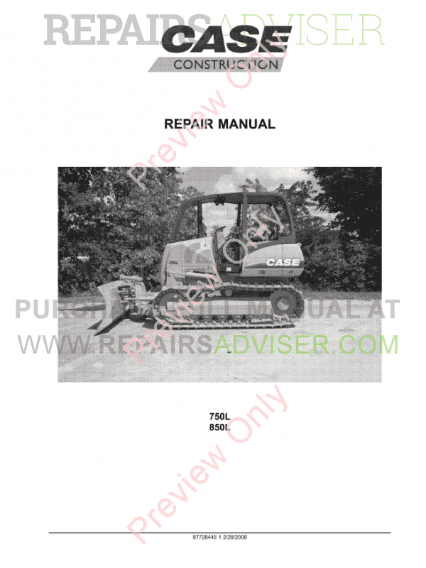 Case 750L/850L Tier 3 Crawler Dozers Operators And Repair Manuals PDF, Case Manuals by www.repairsadviser.com