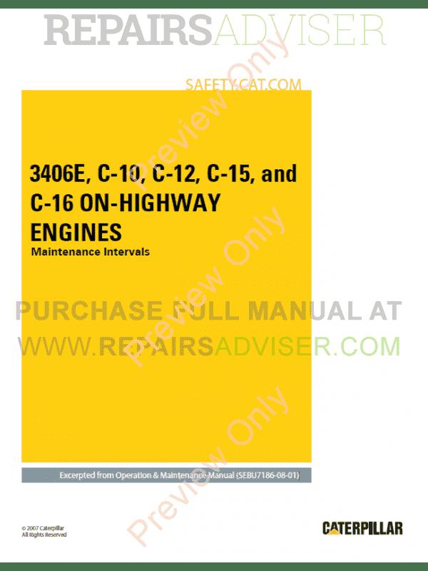 Caterpillar 3406E, C-10, C-12, C-15, C-16 Truck On-Highway Engines  Maintenance Intervals Manual PDF