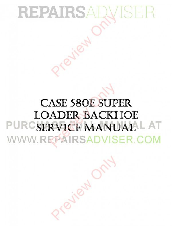 Case 580E Super Loader Backhoe Service Manual PDF image #1