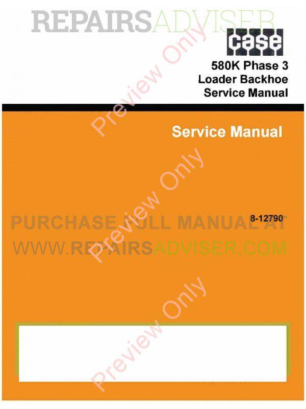 Case 580K Phase 3 Loader Backhoe Service Manual PDF image #1