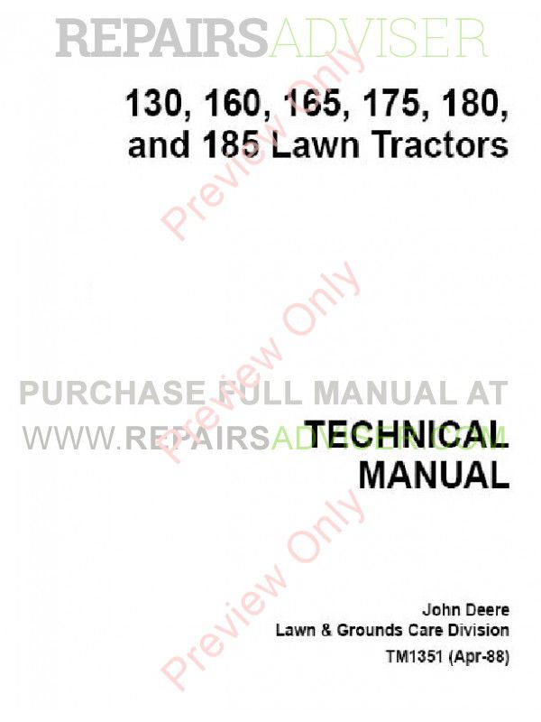 John Deere 130 160 165 175 180 185 Lawn Tractors Technical Manual TM-1351 PDF, John Deere Manuals by www.repairsadviser.com