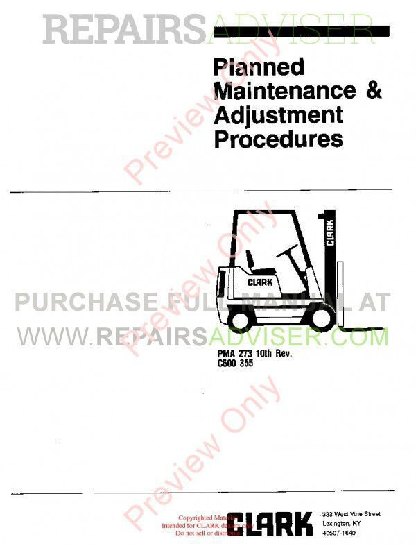 Clark C500 355 PMA-273 10th Rev. Planned Maintenance & Adjustment Procedures PDF, Clark Manuals by www.repairsadviser.com