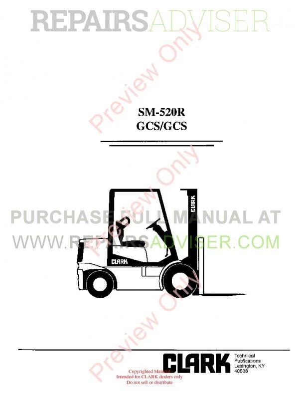 Clark GCS/GCS Forklifts SM-520R Service Manual PDF, Clark Manuals by www.repairsadviser.com