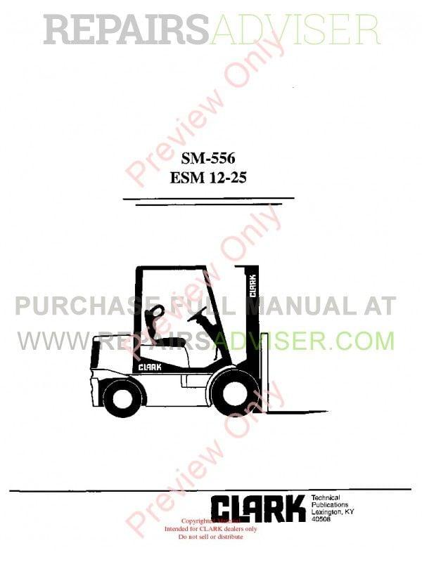 Clark ESM 12-25 Forklifts SM-556 Service Manual PDF, Clark Manuals by www.repairsadviser.com