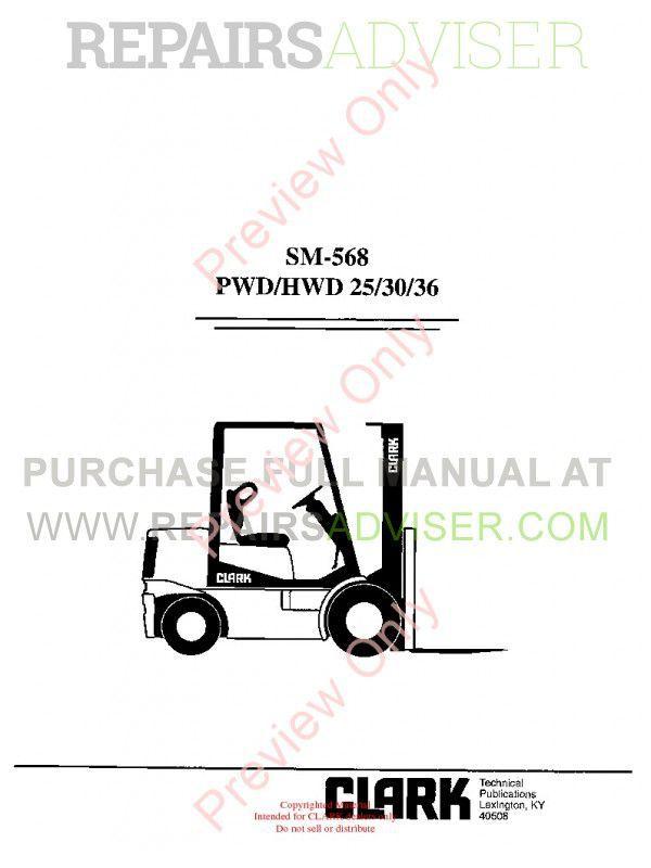 Clark PWD/HWD 25/30/36 Lift Trucks SM-568 Service Manual PDF image #1