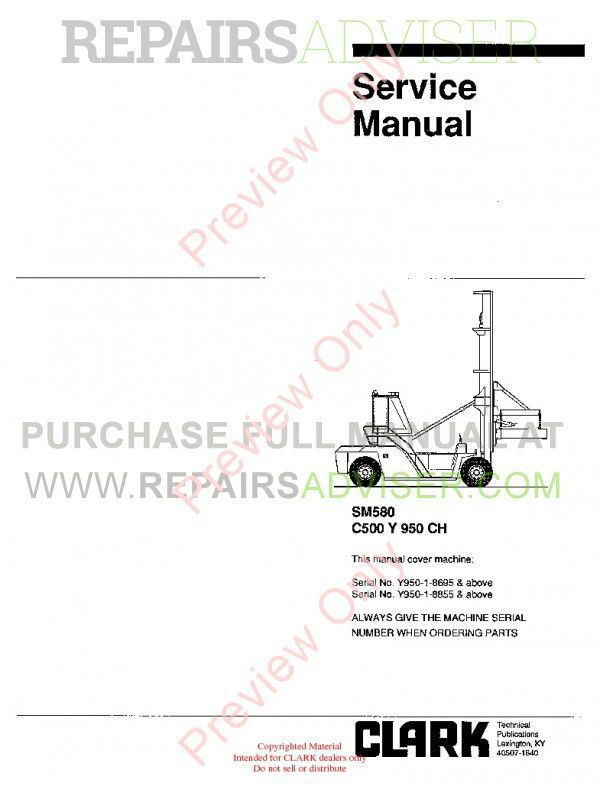 Clark C500 Y 950CH Lift Trucks SM580 Service Manual PDF, Clark Manuals by www.repairsadviser.com
