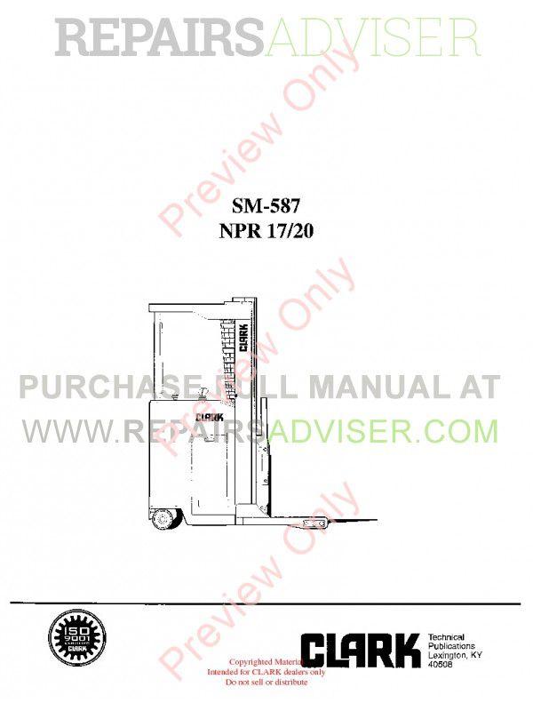 Clark NPR 17/20 Lift Trucks SM-587 Service Manual PDF, Clark Manuals by www.repairsadviser.com