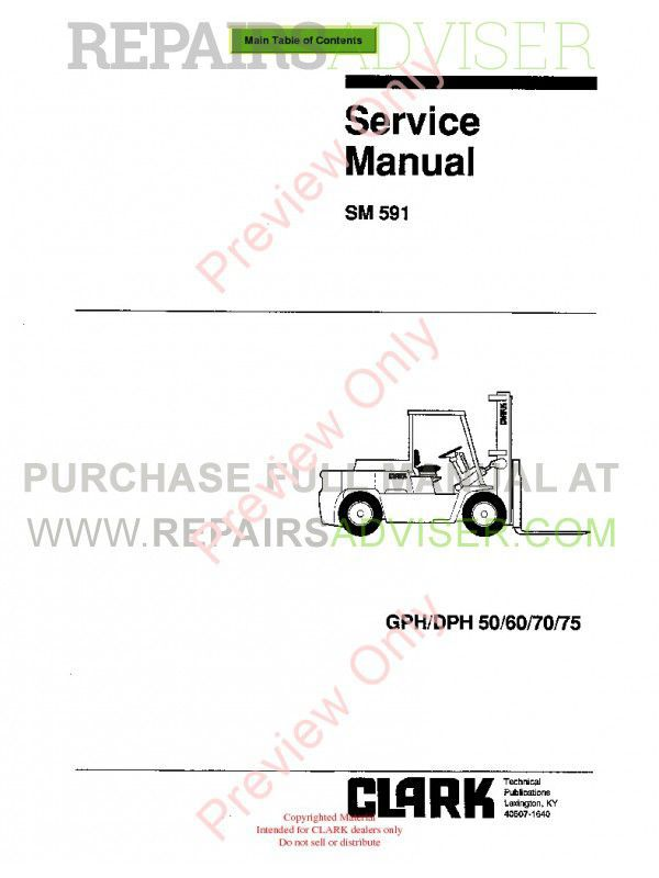 Clark GPH/DPH 50/60/70/75 Lift Trucks SM 591 Service Manual PDF, Clark Manuals by www.repairsadviser.com