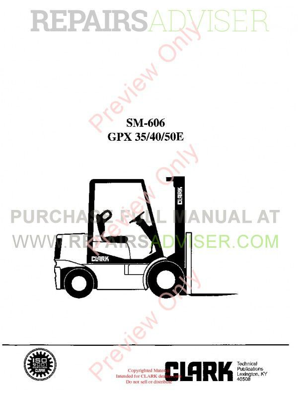 Clark GPX 35/40/50E Lift Trucks SM-606 Service Manual PDF image #1