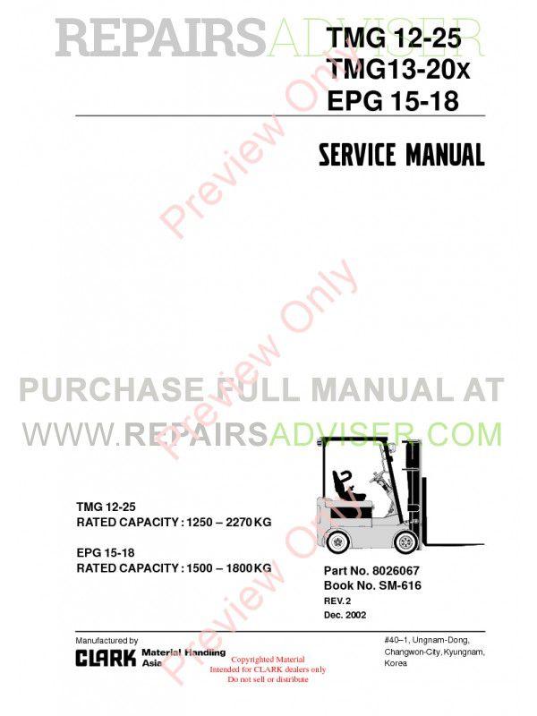Clark TMG 12-25, TMG 13-20X, EPG 15-18 Lift Trucks SM-616 Service Manual PDF image #1