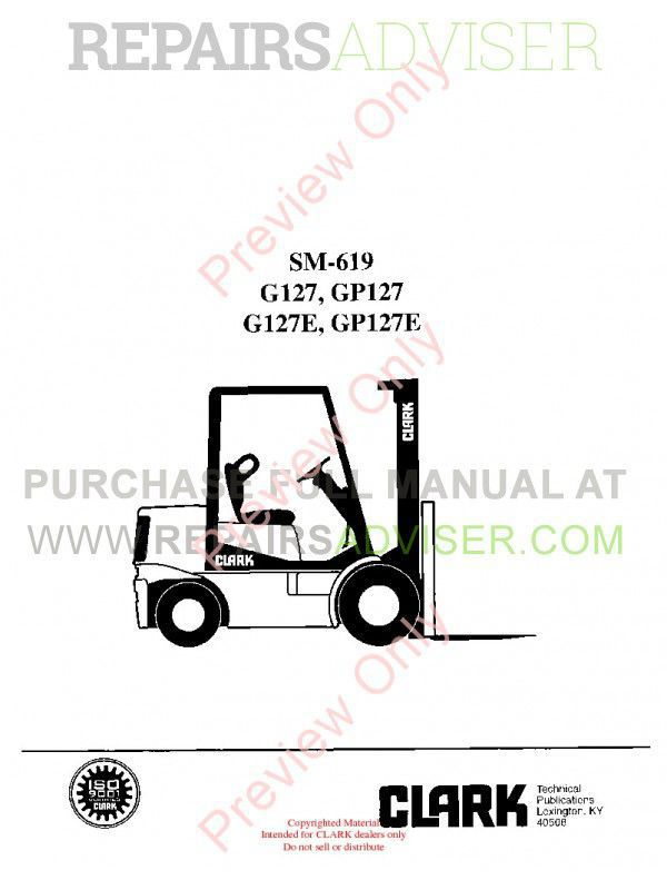 Clark G127, GP127, G127E, GP127E Lift Trucks SM-619 Service Manual PDF image #1