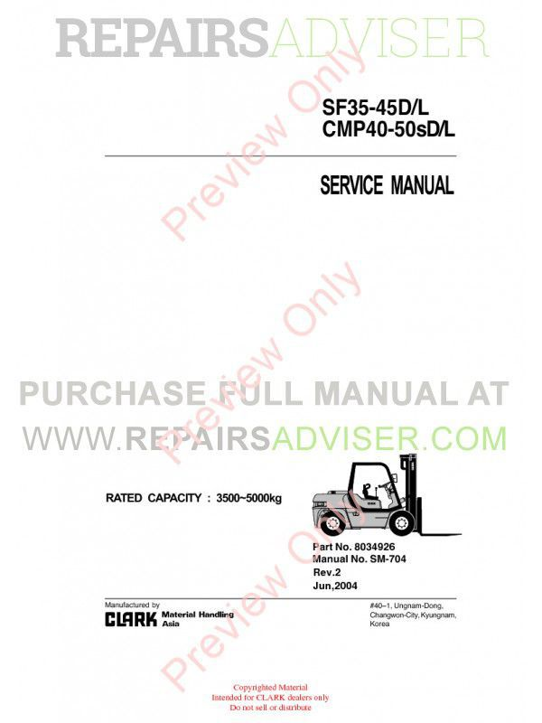 Clark SF35-45D/L, CMP40-50sD/L Lift Trucks SM-704 Service Manual PDF, Clark Manuals by www.repairsadviser.com