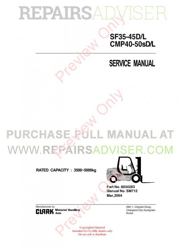 Clark SF35-40D/L, CMP40-50sD/L Lift Trucks SM712 Service Manual PDF image #1