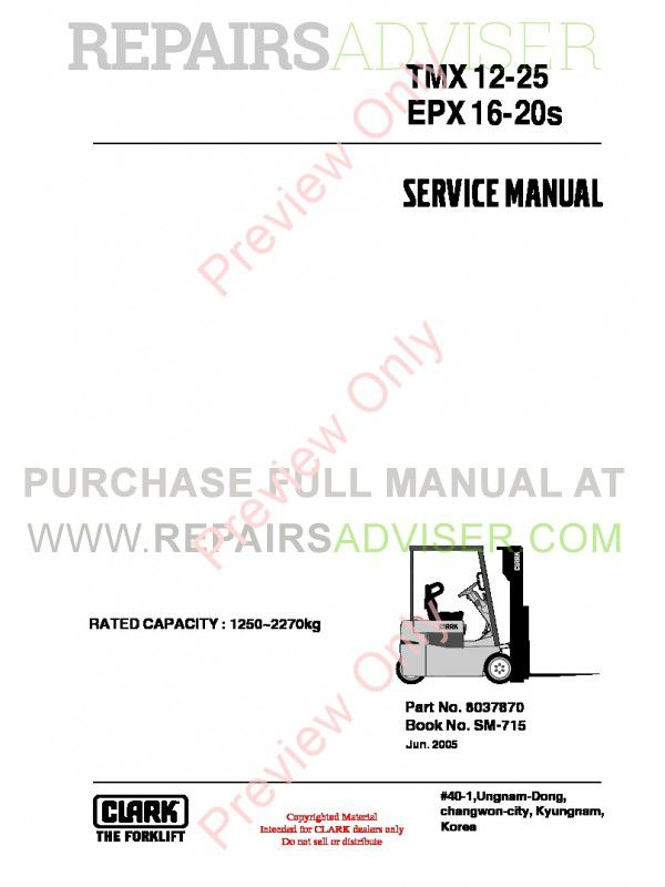 Clark TMX 12-25, EPX 16-20s Lift Trucks SM-715 Service Manual PDF, Clark Manuals by www.repairsadviser.com